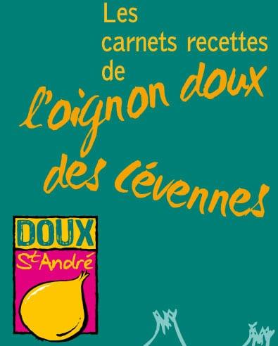 Recettes des chefs étoilés à base d'oignons doux des Cévennes (édition 2010)